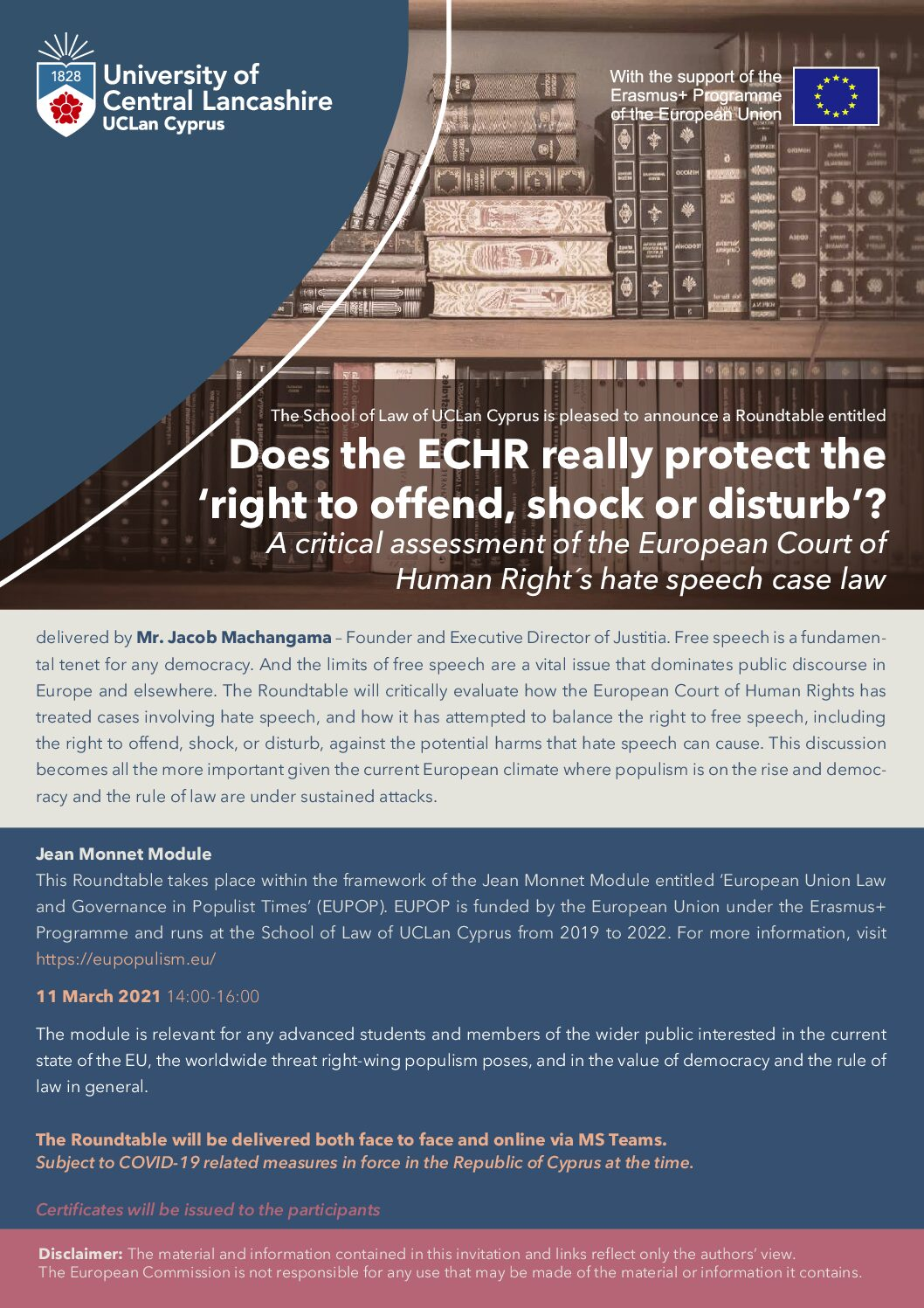 "Roundtable: ""Does the ECHR really protect the 'right to offend, shock or disturb'? A critical assessment of the European Court of Human Right´s hate speech case law"" delivered by Mr. Jacob Machangama – 11 March 2021"
